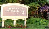 Thanks for coming! I will always love you! Dolly Parton - Dollywood, Pigeon Forge, Tennessee