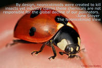 By design, neonicotinoids were created to kill