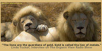 The lions are the guardians of gold